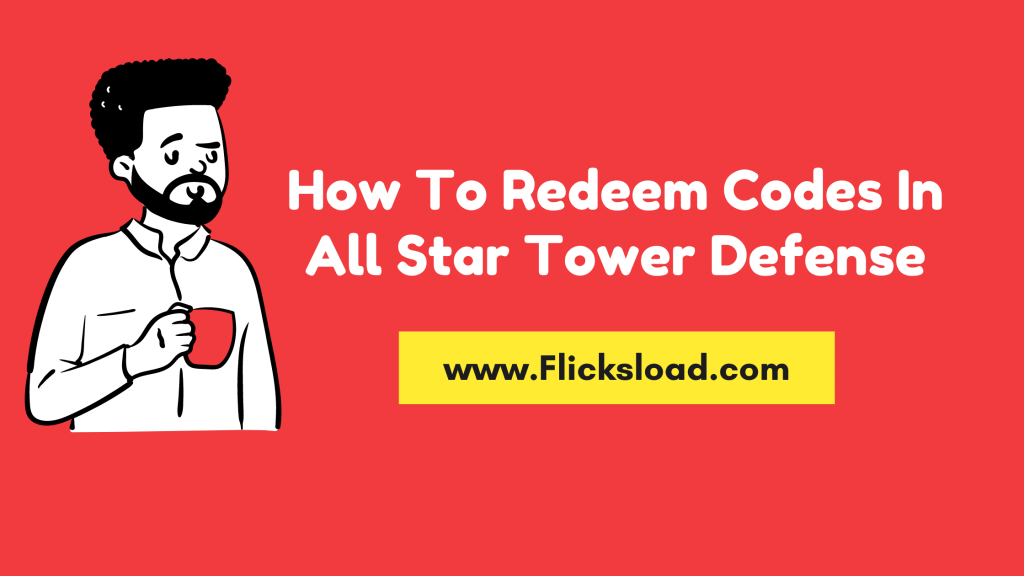 How To Redeem Codes In All Star Tower Defense